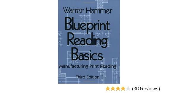 Blueprint reading basics warren hammer 9780831131258 amazon blueprint reading basics warren hammer 9780831131258 amazon books malvernweather Choice Image