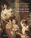 Gainsborough's Cottage Doors, Hugh Belsey, 1907372504