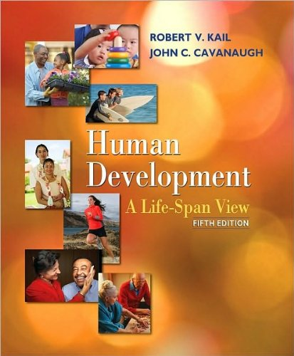 Human Development (text only) 5th (Fifth) edition by R. V. Kail , J. C. Cavanaugh