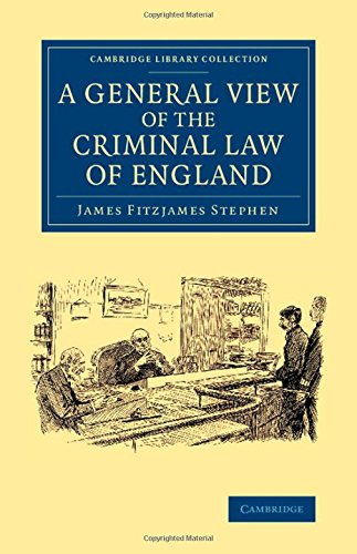 A General View Of The Criminal Law Of England Cambridge