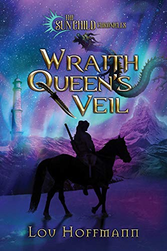 Wrath Queen's Veil, Book 2 of the Sun Child Chronicles by Lou Hoffmann | amazon.com