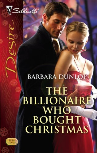 book cover of The Billionaire Who Bought Christmas