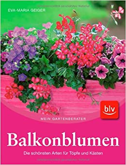 balkonblumen 9783835405035 books. Black Bedroom Furniture Sets. Home Design Ideas