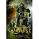 The Messenger's Quest (War of a Thousand Years) (Volume 1)