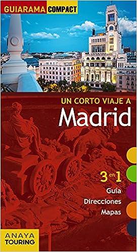 Madrid (Guiarama Compact - España): Amazon.es: Martínez Reverte, Javier, Giles Pacheco, Fernando de, Roba, Silvia, Paz Saz, Pepo: Libros