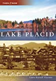 Lake Placid (Then and Now: New York)