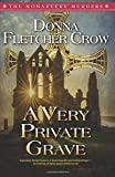 A Very Private Grave (The Monastery Murders) (Volume 1)