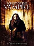 51o24DnYiKL. SL160  - Forest of the Vampire (Movie Review)