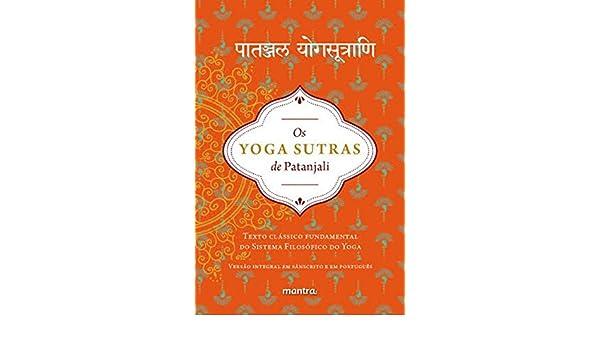 Yoga Sutras de Patanjali, Os: Texto Classico Fundamental do ...