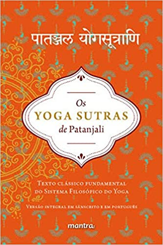 Yoga Sutras de Patanjali, Os: Texto Classico Fundamental do ...