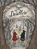 Image of The Swallow( A Ghost Story)[SWALLOW][Hardcover]