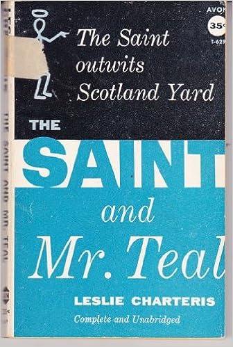 Saint & Mr. Teal