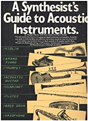 A SYNTHESIST'S GUIDE TO ACOUSTIC INSTRUMENTS