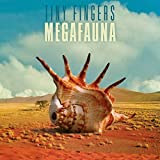 Megafauna by Tiny Fingers (2016-05-13)