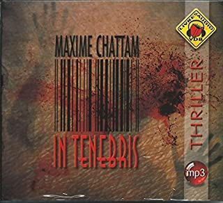 La trilogie du mal : [2] : in tenebris, Chattam, Maxime
