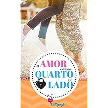 O amor está no quarto ao Lado (Amor Militar Livro 2)