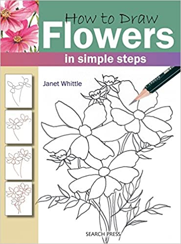 Search Press Books How To Draw Flowers Janet Whittle 0693508004665