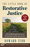 The Little Book of Restorative Justice: Revised and
