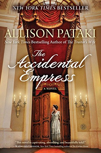 The Accidental Empress: A Novel from Simon & Schuster
