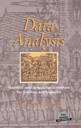 Data Analysis: Statistical and Computational Methods for Scientists and Engineers (Ohlin Lectures; 7)