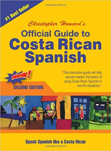 Amazon Com Official Guide To Costa Rican Spanish English And