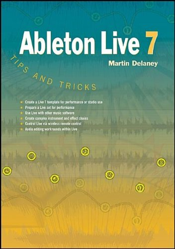 Ableton Live 7 Tips and Tricks -