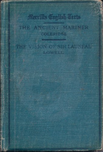 Merrills English Texts, The Rime of the Ancient Mariner,Christabel and Other Poems (The Rime Of The Ancient Mariner Poem Text)