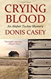 Crying Blood, Donis Casey, 1590588312