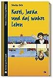 SZ Junge Bibliothek Jugendliteraturpreis, Bd. 16: Karel, Jarda und das wahre Leben