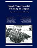img - for Small-Type Coastal Whaling in Japan: Report of an International Workshop (Occasional Publication, No. 27) (Occasional Publications Series) by Milton M. R. Freeman (1988-01-01) book / textbook / text book