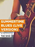 Summertime Blues (Live Version)