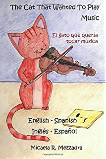 The Cat That Wanted To Play Music - El gato que queria tocar musica: English