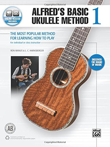 Alfred's Basic Ukulele Method 1: The Most Popular Method For Learning How To Play (Book & Online Audio) (Alfred's Basic Ukulele Library)