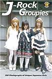 J-Rock Groupies: 200 Photos of Unique Japanese Girls