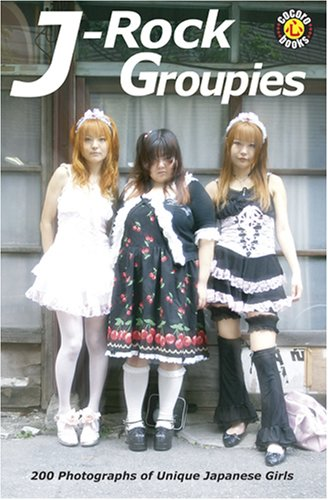 J-Rock Groupies: 200 Photos of Unique Japanese Girls (Groupie Outfits)