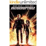 Incorruptible Vol. 1