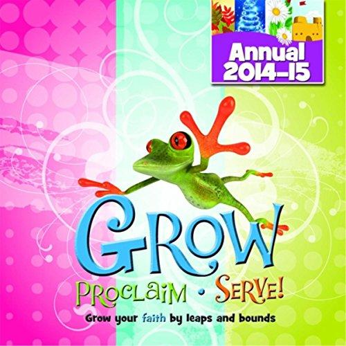 Grow Proclaim Serve (Annual 2014-15)