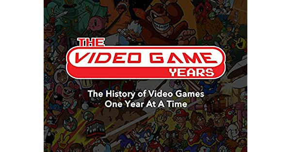 Amazon co uk: Watch The Video Game Years | Prime Video