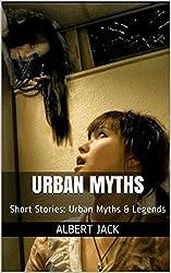 Urban Legends (Japanese Edition)