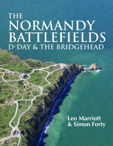 The Normandy Battlefields: D-Day and the Bridgehead (A Space On The Side Of The Road)