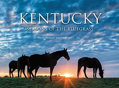 Kentucky: Seasons of the Bluegrass