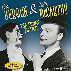 Bergen & McCarthy: The Funny Fifties