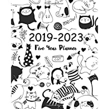 2019-2023 Five Year Planner: Cute Animal Cats Cover Monthly Schedule Organizer Calendar Agenda Diary for the Next Five Years January 2019 to December 2023