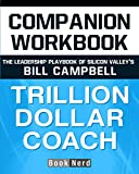 Companion Workbook: Trillion Dollar Coach