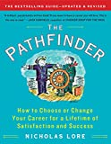 DO YOU JUMP OUT OF BED EVERY MORNING AND RUSH TO A JOB YOU LOVE?Or is the work you once enjoyed now just a way to pay the bills? Perhaps you're even doubting your career choice altogether. Let The Pathfinder guide you to a more engaging, fulf...