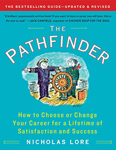 (The Pathfinder: How to Choose or Change Your Career for a Lifetime of Satisfaction and Success (Touchstone Books (Paperback)))