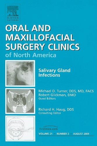 Salivary Gland Infections, Vol. 21, No. 3 (Oral and Maxillofacial Surgery Clinics of North America)