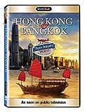 Rudy Maxa's World: Hong Kong & Bangkok