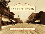 Early Tucson (AZ) (Postcards of America)
