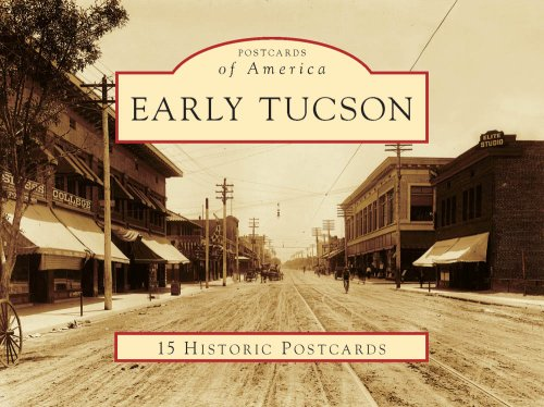 Early Tucson (AZ) (Postcards of America) pdf epub